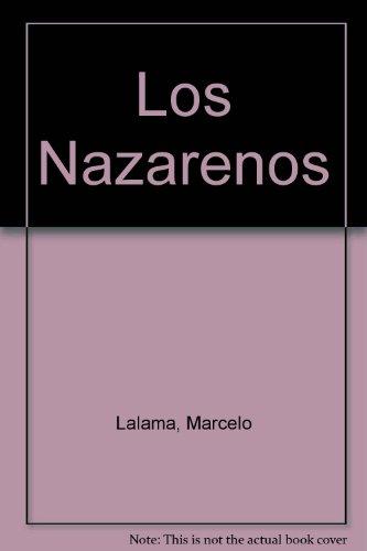 Los Nazarenos (Spanish Edition): Lalama, Marcelo