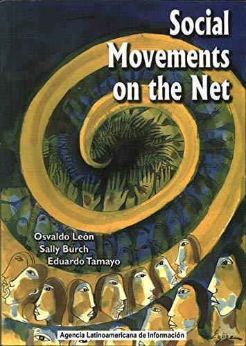Social Movements on the Net: Osvaldo Leon; Sally