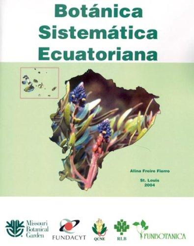 Botanica Sistematica Ecuatoriana: Alina Freire Fierro