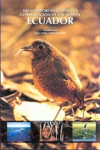 9789978447666: Areas Importantes para la Conservacion de las Aves en Ecuador [Important Areas for the Conservation of Birds in Ecuador]
