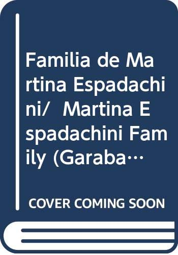 9789978492413: Familia de Martina Espadachini/ Martina Espadachini Family (Garabato) (Spanish Edition)