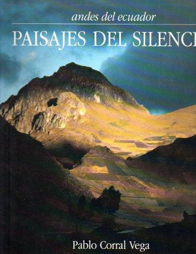 Silent Landscapes: Andes of Ecuador: Vega, Pablo Corral