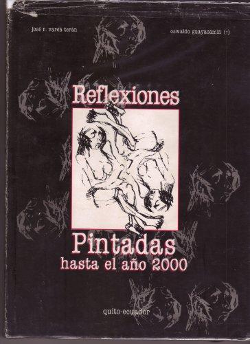 9789978650103: Reflexiones Pintadas Hasta El Ano 2000