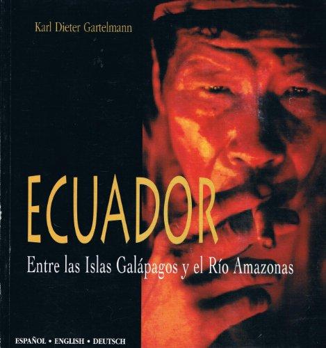 Ecuador: Entre las Islas Galeapagos y el: GARTELMANN, Karl Dieter