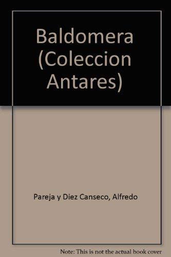 9789978800829: Title: Baldomera Coleccion Antares Spanish Edition