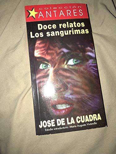 9789978800973: Doce relatos ; Los Sangurimas (Colección Antares) (Spanish Edition)