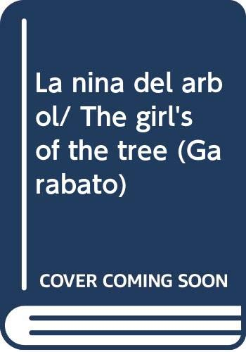 9789978804728: La nina del arbol/ The girl's of the tree (Garabato)