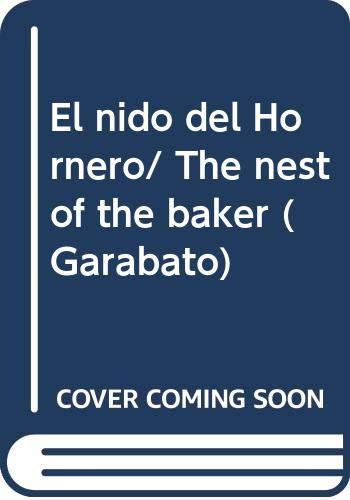9789978807620: El nido del Hornero/ The nest of the baker (Garabato) (Spanish Edition)