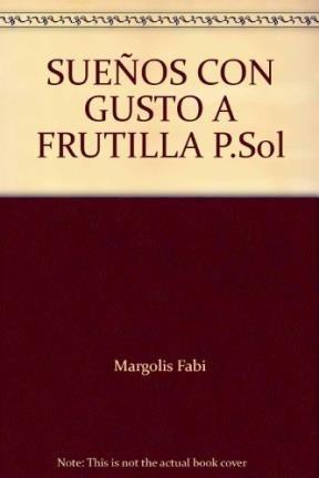 9789978807811: SUEÑOS CON GUSTO A FRUTILLA P.Sol