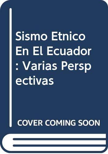 9789978823330: Sismo Etnico En El Ecuador: Varias Perspectivas
