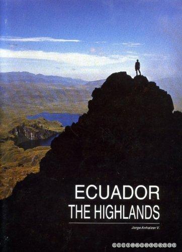 Ecuador, the Highlands (Spanish Edition): Anhalzer, Jorge