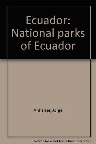 9789978990162: Ecuador: National parks of Ecuador