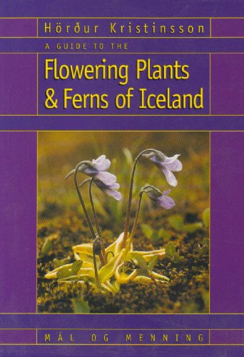 9789979317234: A Guide to the Flowering Plants and Ferns of Iceland