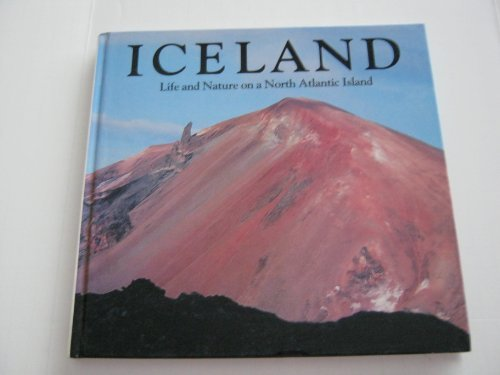 Iceland: Life and Nature on a North: Scudder, Bernard