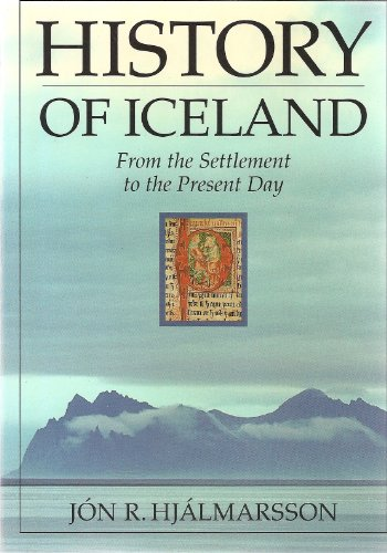 9789979510710: History of Iceland: From the Settlement to Present Day