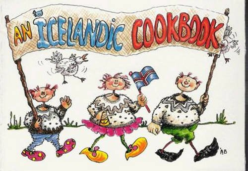 An Icelandic Cookbook: Traditional Icelandic Recipes: Iceland Review