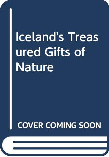 9789979511045: Iceland's Treasured Gifts of Nature