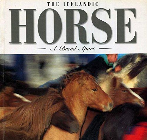 The Icelandic Horse: A Breed Apart: Arnorsson, Kari