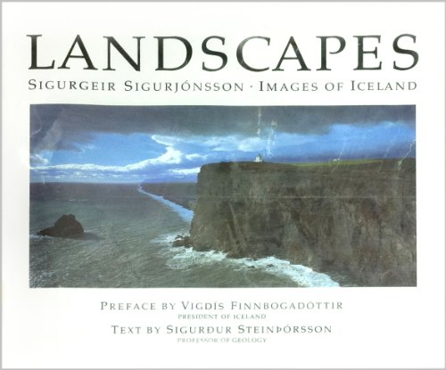 Landscapes : Images of Iceland: Sigurjonsson, Sigurgeir