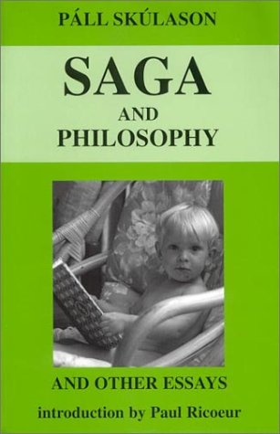9789979543718: Saga and Philosophy: And Other Essays