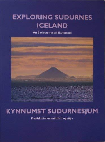 Exploring Sudurnes Iceland: An Environmental Handbook: n/a