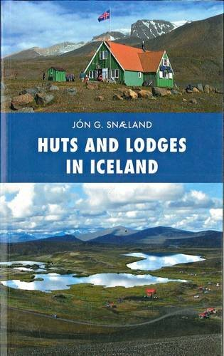 9789979655688: Huts and Lodges in Iceland 2010