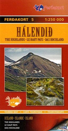 9789979672753: Halendid (Islande) Le Haut Pays : 1/250 000