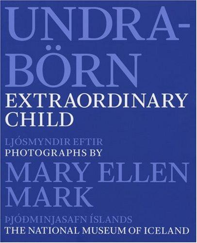 9789979790143: Mary Ellen Mark: Extraordinary Child: Disabled Children In Iceland