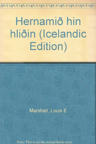 Hernami? hin hli?in (Icelandic Edition): Louis E Marshall