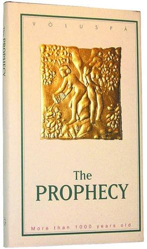 9789979856269: The Prophecy (Voluspa): The Prophecy of the Vikings - the Creation of the World