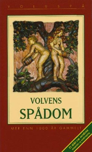 9789979856443: Volvens Spadom (Voluspa): Et Dikt Om Verdens Skapelse Og Undergang