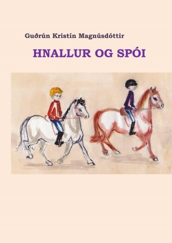 9789979895091: Hnallur og Spói: how to be truthful. (Icelandic Edition)