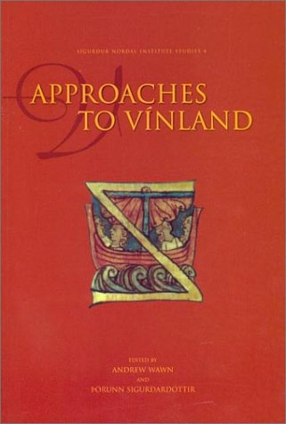 Approaches to Vinland (Sigurdur Nordal Institute Studies)