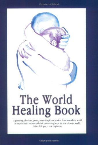 9789979953111: The World Healing Book