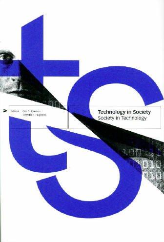 Technology in Society, Society in Technology: O.D. Jonsson, E.H. Huijbens