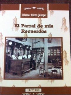 9789980620224: Parral de mis recuerdos/ Memories of Parral