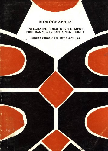 Integrated Rural Development Programmes in Papua New Guinea: External Aid and Provincial Planning (...