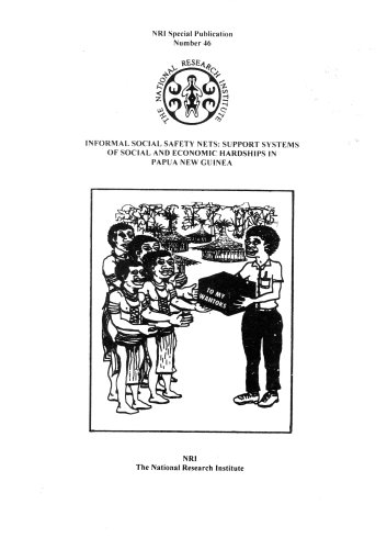 9789980751461: Informal Social Safety Nets: Support Systems of Social and Economic Hardships in Papua New Guinea (NRI Special Publication, 46)
