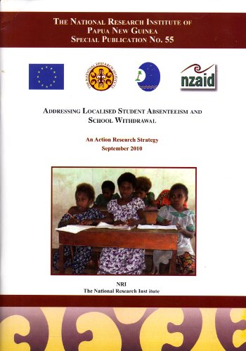 Addressing Localised Student Absenteeism and School Withdrawal: An Action Research Strategy: ...