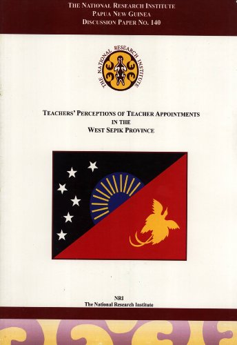 9789980752338: Teachers' Perceptions of Teacher Appointments in the West Sepik Province (Discussion Paper No. 140)