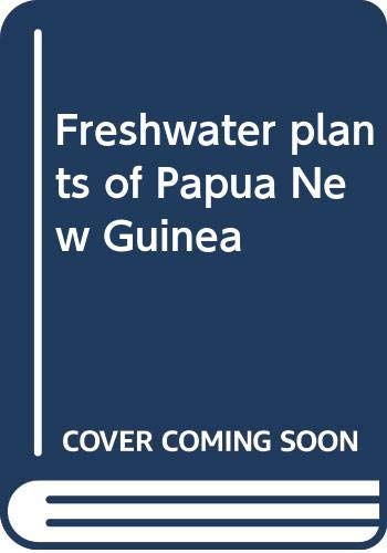 Freshwater plants of Papua New Guinea: Leach, Gregory J.;