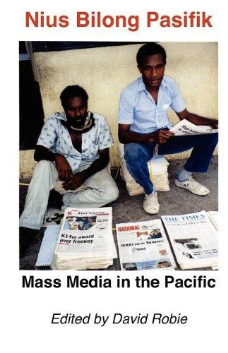 Nius Bilong Pasifik: Mass Media in the Pacific
