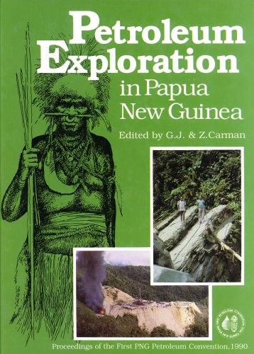 9789980859990: Petroleum Exploration in Papua New Guinea: Proceedings of the First PNG Petroleum Convention, Port Moresby 12-14th February