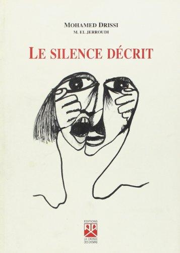 9789981090309: Le Silence Decrit