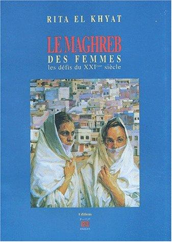 9789981149335: Le Maghreb des femmes : Les défis du XXIe siècle