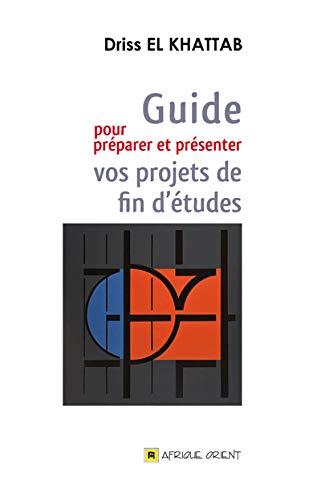 9789981259645: Guide pour préparer et présenter vos projets de fin d'études