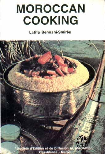 Moroccan Cooking: Latifa Bennani-Smires