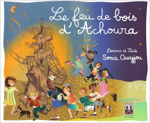 9789981896512: Le feu de bois d achoura (Croisee des Che)