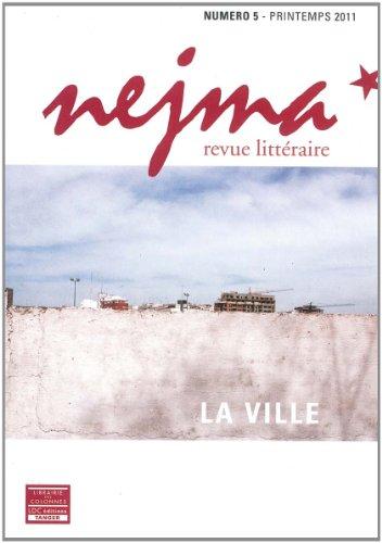 REVUE NEJMA -LA VILLE- N5: COLLECTIF