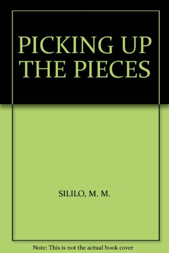 Picking up the Pieces (NOVEL ABOUT HIV/AIDS: Maliya Mzyece Sililo